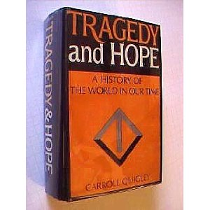 Tragedy and Hope by Carroll Quigley (1966) Hardcover 1974/75 Angriff Press Repr