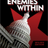 "Amazon Reviewers on ""THE ENEMIES WITHIN: Communists, Socialists and Progressives in the U.S. Congress"""