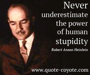 Heinlein-human-stupidity