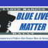 Blue Lives Matter Celebration: Honoring America's Police – Our Brave Men and Women in Blue.