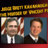 "Kavanaugh, the ""Fishy"" Foster Case, and the Swamp"